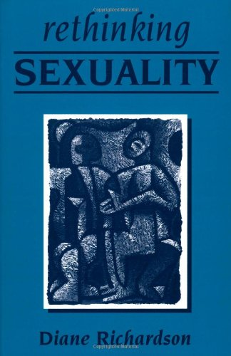 Rethinking Sexuality (Published in Association with Theory, Culture & Society)