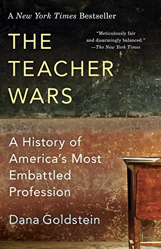 The Teacher Wars: A History of America's Most Embattled Profession cover