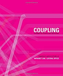 Pamphlet Architecture 30: Coupling: Strategies for Infrastructural Opportunism