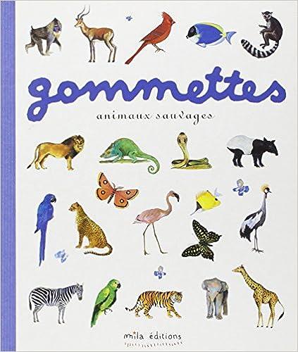 Lire en ligne Gommettes : Animaux sauvages epub, pdf