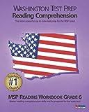 WASHINGTON TEST PREP Reading Comprehension MSP Reading Workbook Grade 6, Test Master Press Washington, 1478208031