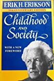 Childhood and Society, Erikson, Erik H., 0393302881