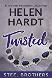Twisted (Steel Brothers Saga Book 8)