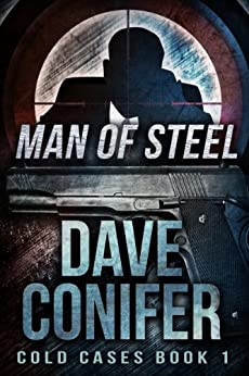 Man of Steel (Cold Cases Book 1) by [Conifer, Dave]