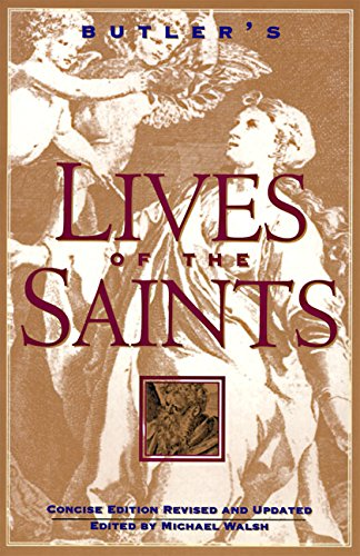 (Butler's Lives of the Saints: Concise Edition, Revised and Updated)
