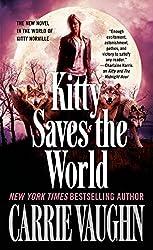 Kitty Saves the World (Kitty Norville)