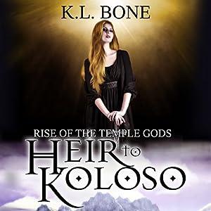 Heir to Koloso Audiobook