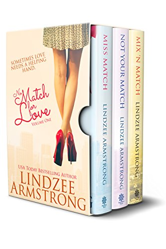 No Match for Love Volume 1 Box Set: Miss Match, Not Your Match, Mix 'N Match