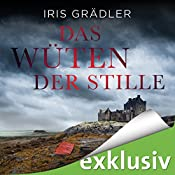 Das Wüten der Stille (Collin Brown 3) | Iris Grädler