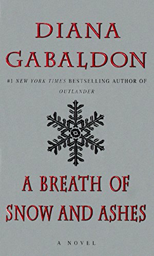 "A Breath Of Snow And Ashes (Outlander) (4.3""W x 2.2""H x 6.8""L) PDF"