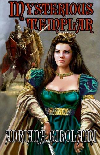 Mysterious Templar (The Templar Trilogy) (Volume 1) by Timber Creek Press