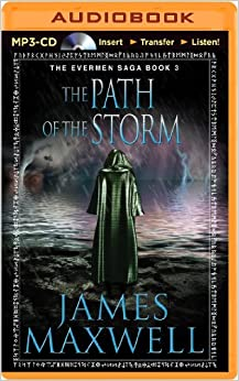 The Path of the Storm (Evermen Saga)