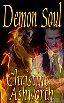 Demon Soul (The Caine Brothers Book 1) by [Ashworth, Christine]
