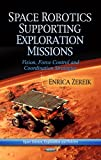 Space Robotics Supporting Exploration Missions, Enrica Zereik, 1624178944
