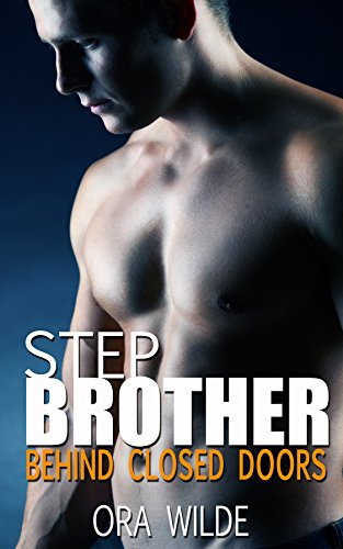 STEPBROTHER: Behind Closed Doors (Taboo