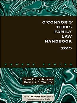 O'Connor's Texas Family Law Handbook 2015