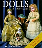 img - for Dolls: A Collector's Guide by Olivia Bristol (1999-10-27) book / textbook / text book