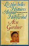 Les plus belles histoires d'amour de Hollywood. Ava Gardner par Rampling