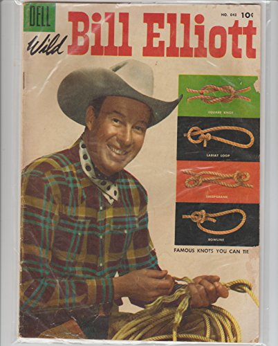 Wild Bill Elliott Comic Book #643, 1955