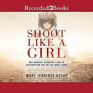 Shoot Like a Girl Audiobook