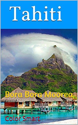 Amazon Com Tahiti Bora Bora Moorea Photo Book Book 29