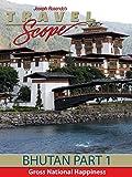 Bhutan - Part 1 - Gross National Happiness
