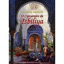 O Carcereiro de Isbiliya