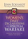 Women's Daily Declarations for Spiritual Warfare: Biblical Principles to Defeat the Devil