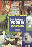 Guide to Owning a Poodle, Pierre Dib, 0791054748