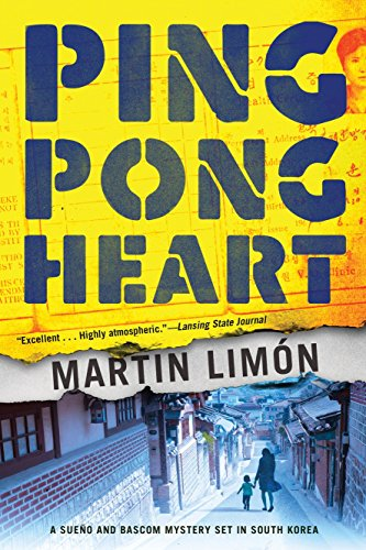 Ping-Pong Heart (A Sergeants Sueño and Bascom Novel)