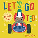 Let's Go, Ted! (Big Flaps for Little Hands)