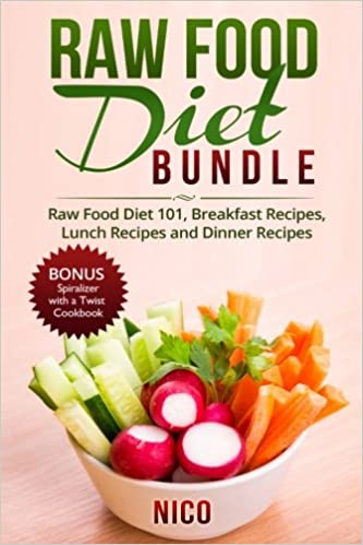 Raw food diet bundle raw food diet 101 breakfast recipes lunch raw food diet bundle raw food diet 101 breakfast recipes lunch recipes and dinner recipes plus bonus spiralizer with a twist cookbook nico forumfinder Image collections