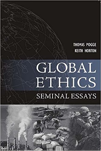 Global Ethics: Seminal Essays (Paragon Issues in Philosophy)