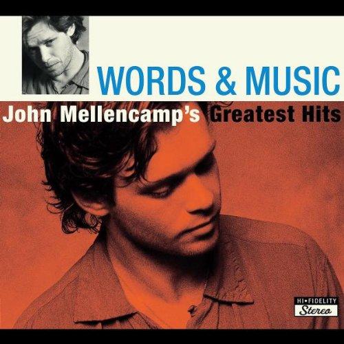 Words & Music: John Mellencamp's Greatest Hits by Island