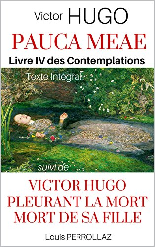 Amazon Com Pauca Meae Les Contemplations Livre Iv