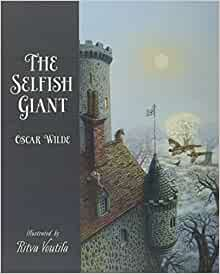 The Selfish Giant (Illustrated)