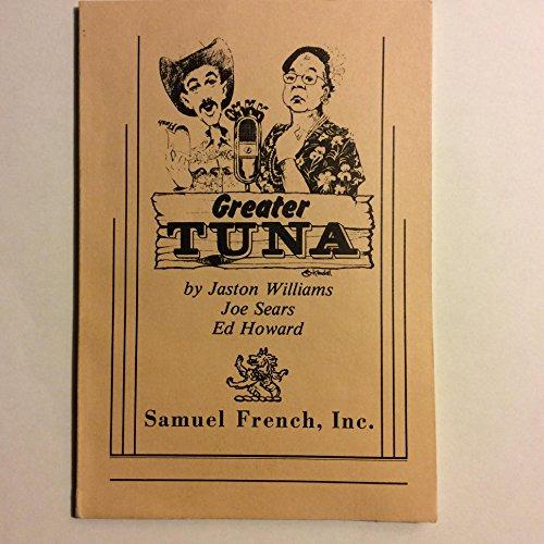 Greater Tuna (Tuna Greater)