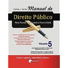 Manual de Direito Público V. 5: Processo Administrativo Disciplinar (Portuguese Edition)