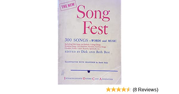 The New Song Fest 300 Songs Words And Music Dick And Beth Best
