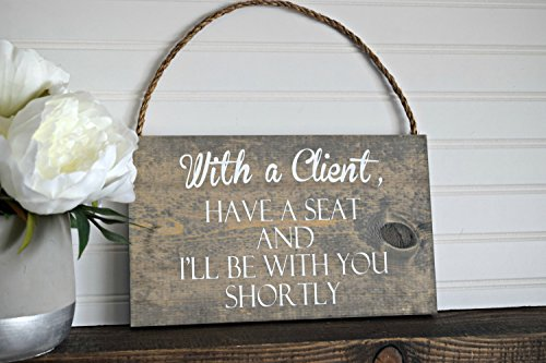 PotteLove 2 Sided With A Client Have A Seat And I'Ll Be With You Shortly & Welcome Come On In Office Sign Door Sign Spa Sign by PotteLove (Image #1)