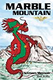 Marble Mountain: A Vietnam Memoir