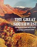 The Great Southwest, Elna S. Bakker and Richard Gordon Lillard, 0910118264