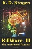 Killware Iii, K. D. Kragen, 1595072489