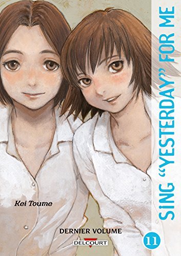 Sing Yesterday for Me, Tome 11 :