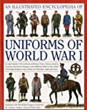 The Illustrated Encyclopedia of Uniforms of World