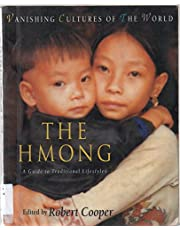 Hmong: A Guide to Traditional Lifestyles