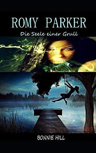ROMY PARKER: Band 2: Die Seele einer Grull