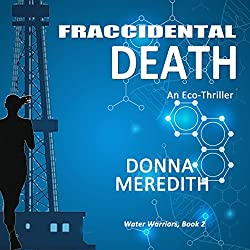 Fraccidental Death: An Eco-Thriller