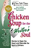 Chicken Soup for the Writer's Soul, Jack L. Canfield and Mark Victor Hansen, 1558747699