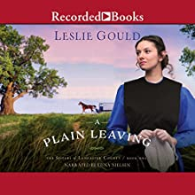 A Plain Leaving Audiobook by Leslie Gould Narrated by Stina Nielsen